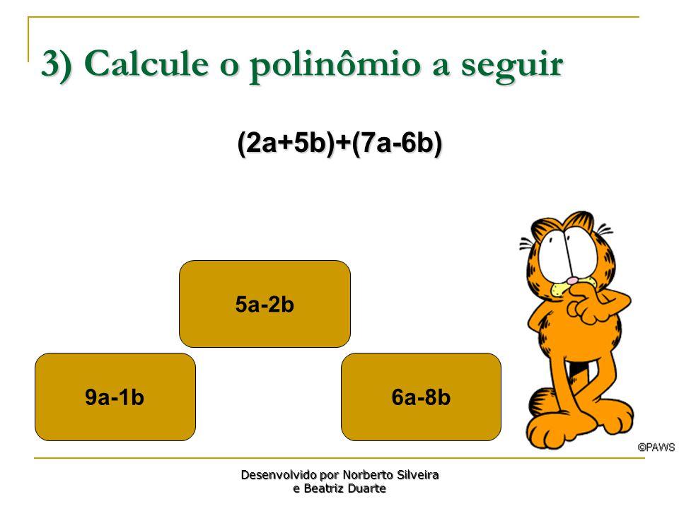 3) Calcule o polinômio a seguir