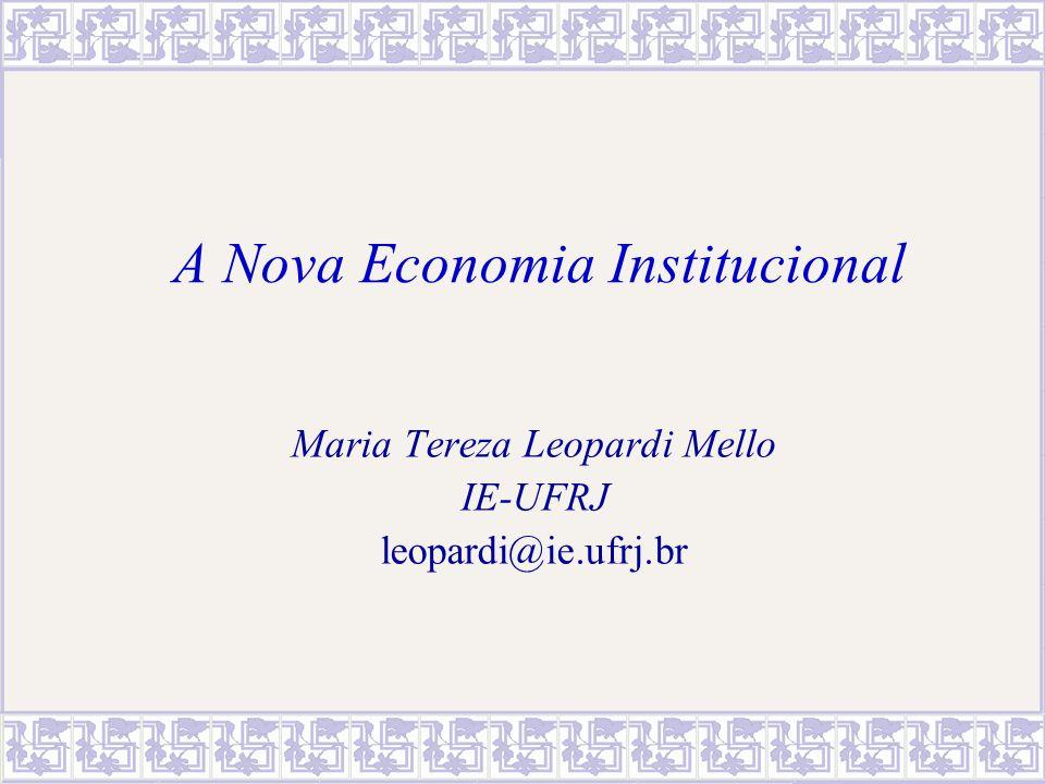 A Nova Economia Institucional