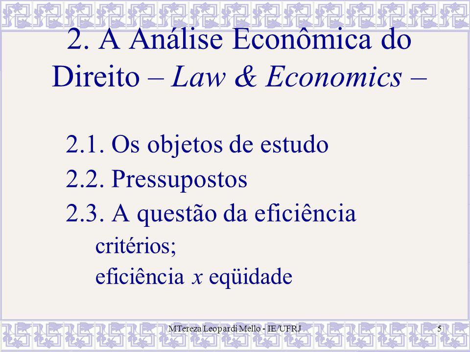 2. A Análise Econômica do Direito – Law & Economics –