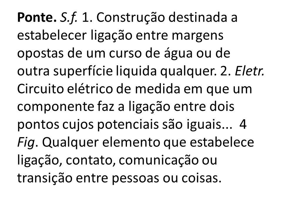 Ponte. S.f. 1.