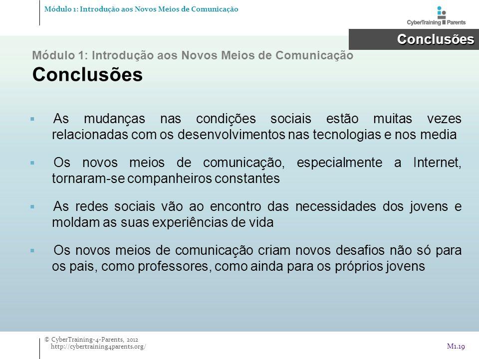 Módulo 1: Introdução aos Novos Meios de Comunicação Conclusões