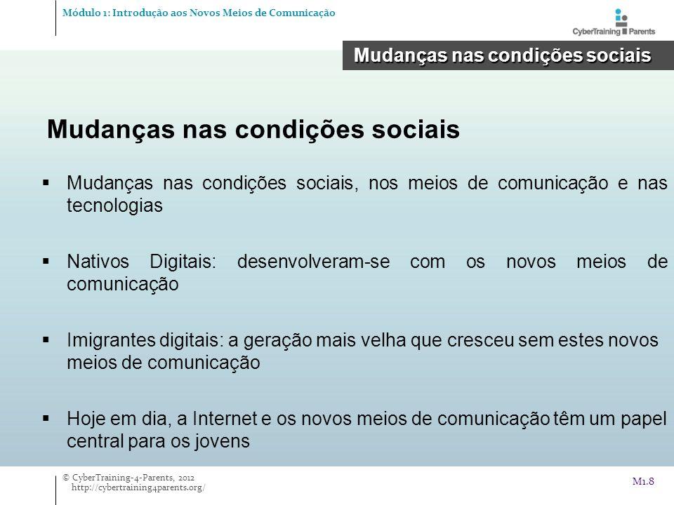 Mudanças nas condições sociais