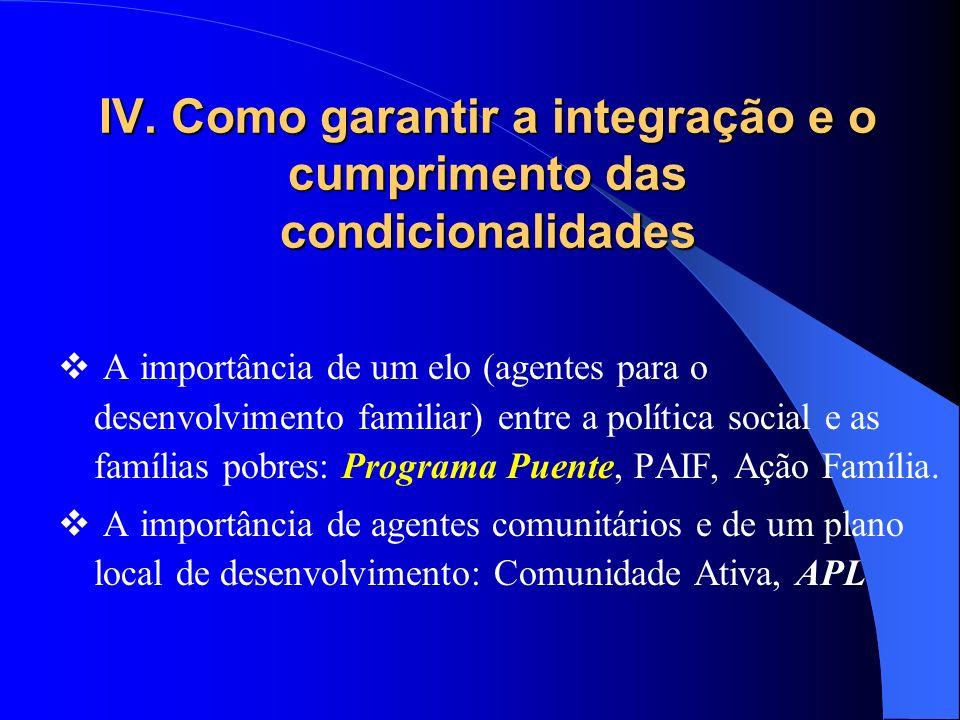 IV. Como garantir a integração e o cumprimento das condicionalidades