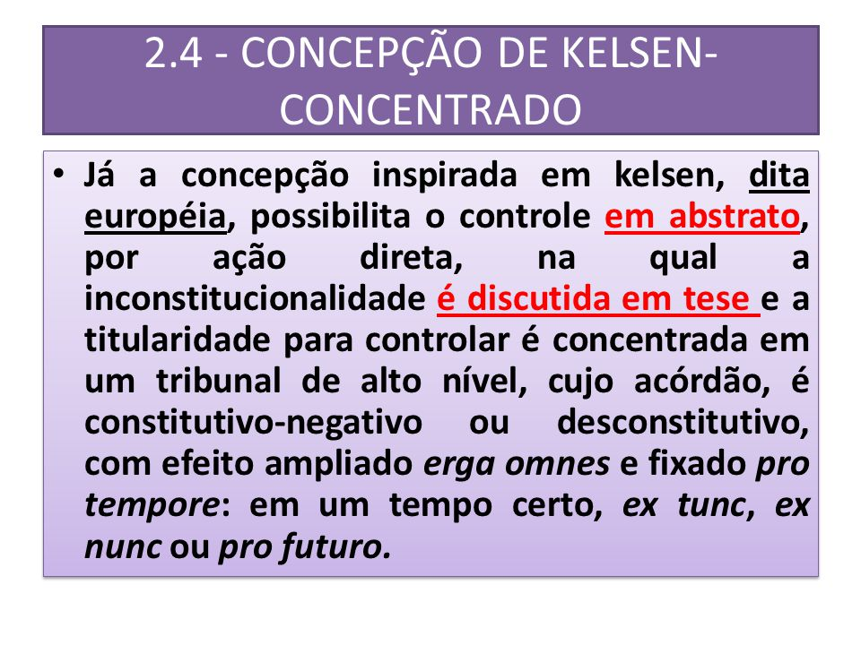 2.4 - CONCEPÇÃO DE KELSEN- CONCENTRADO