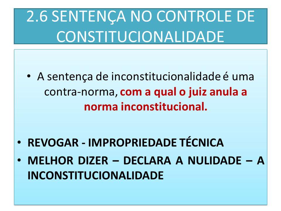 2.6 SENTENÇA NO CONTROLE DE CONSTITUCIONALIDADE
