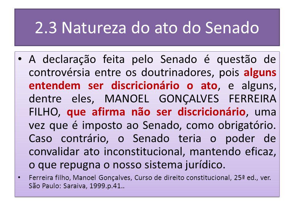 2.3 Natureza do ato do Senado