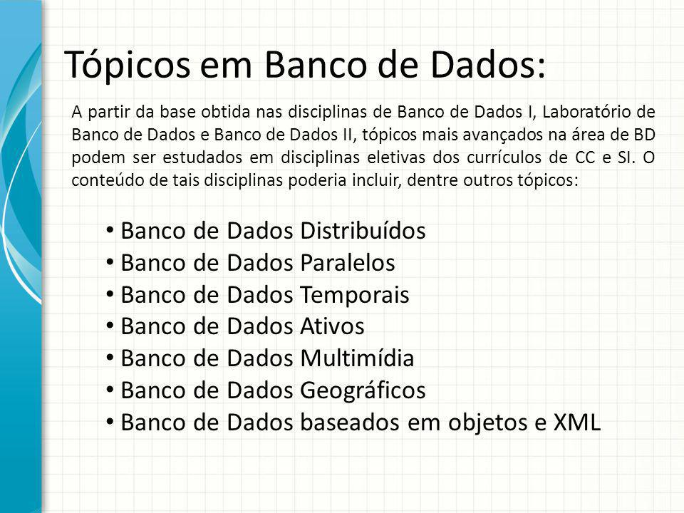Tópicos em Banco de Dados: