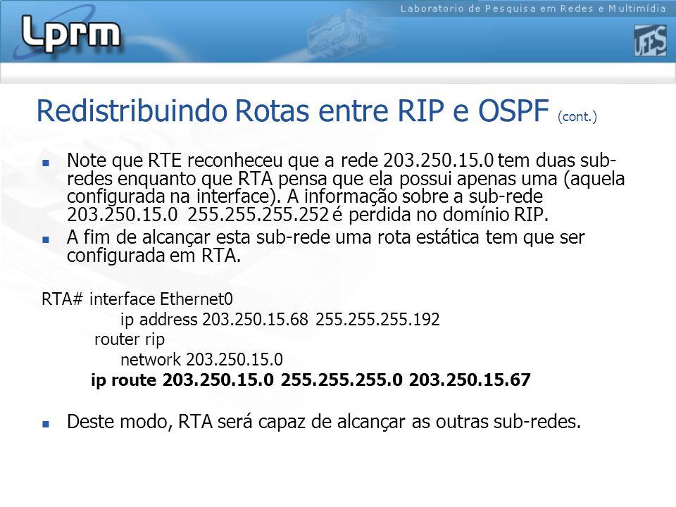 Redistribuindo Rotas entre RIP e OSPF (cont.)