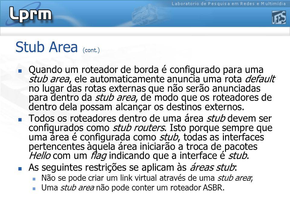 Stub Area (cont.)