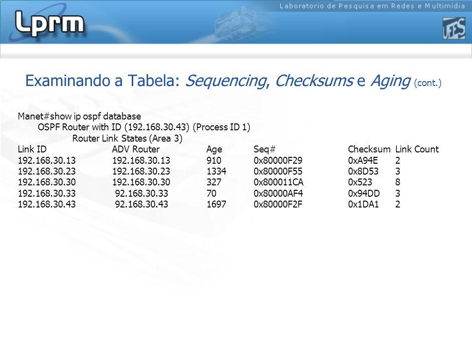 Examinando a Tabela: Sequencing, Checksums e Aging (cont.)