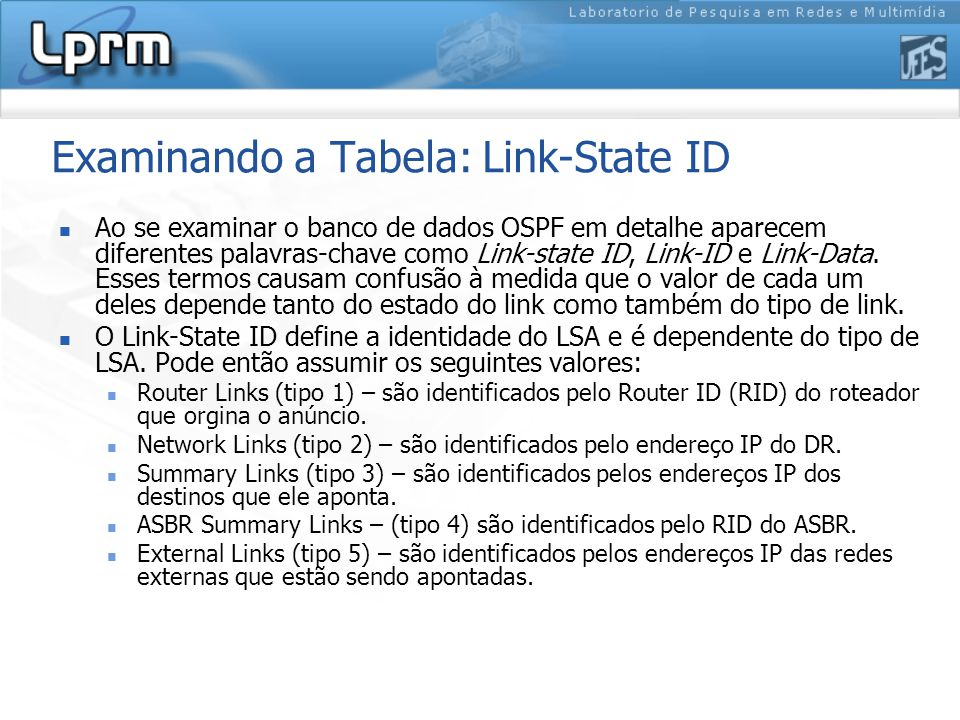 Examinando a Tabela: Link-State ID