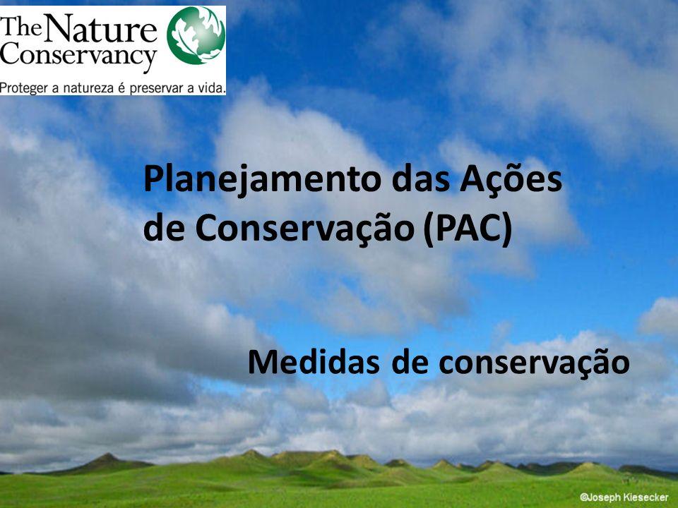 Planejamento das Ações de Conservação (PAC)