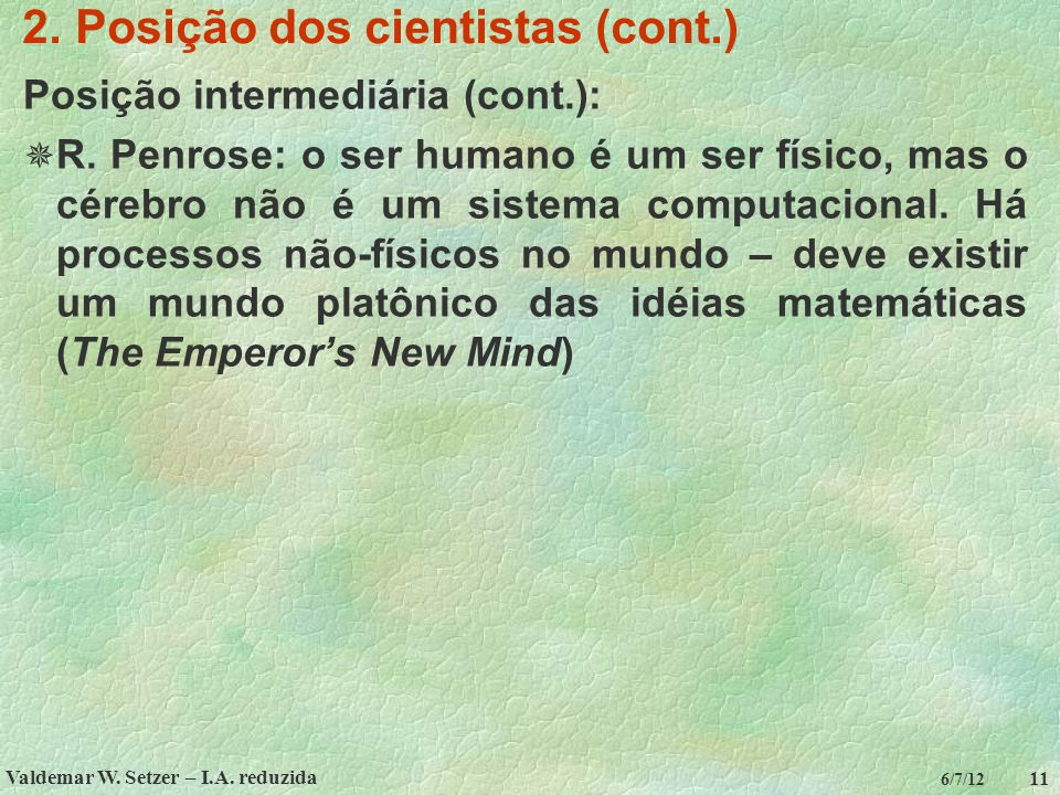 2. Posição dos cientistas (cont.)