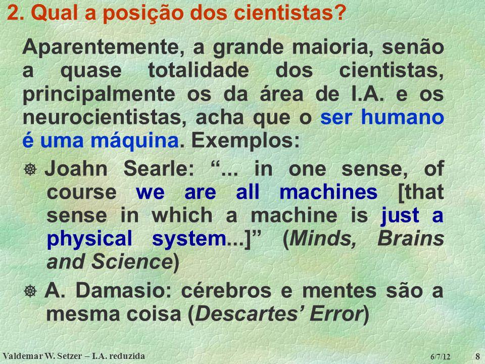 2. Qual a posição dos cientistas