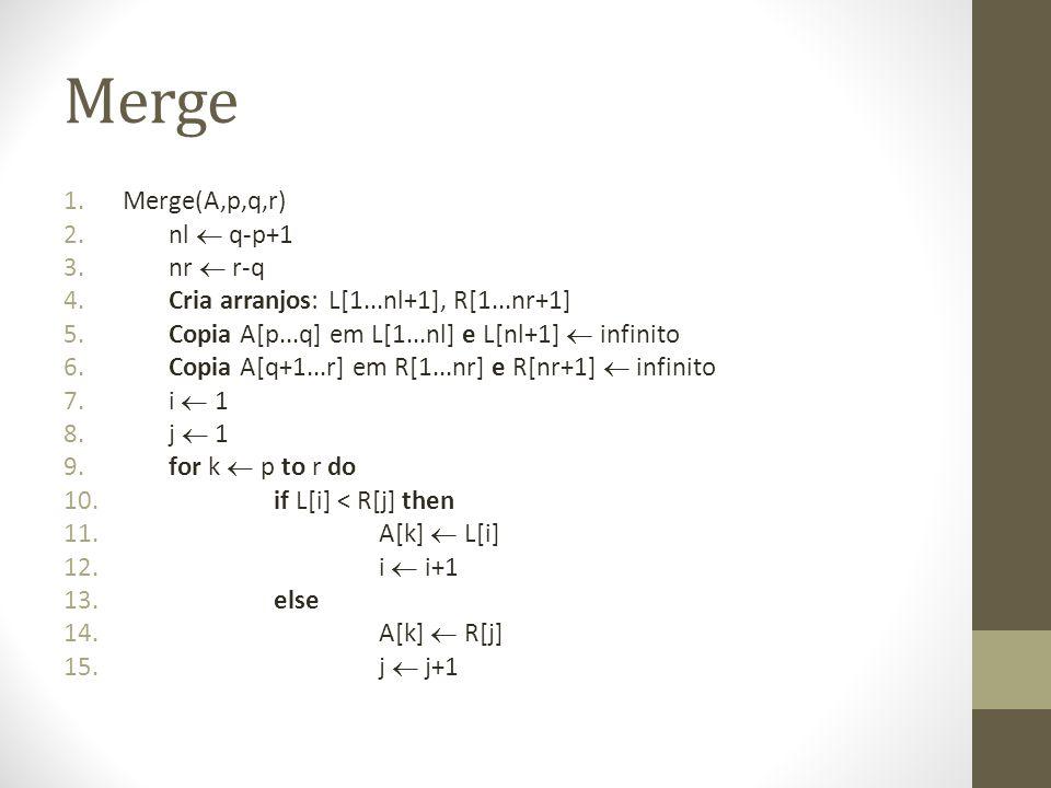 Merge Merge(A,p,q,r) nl  q-p+1 nr  r-q