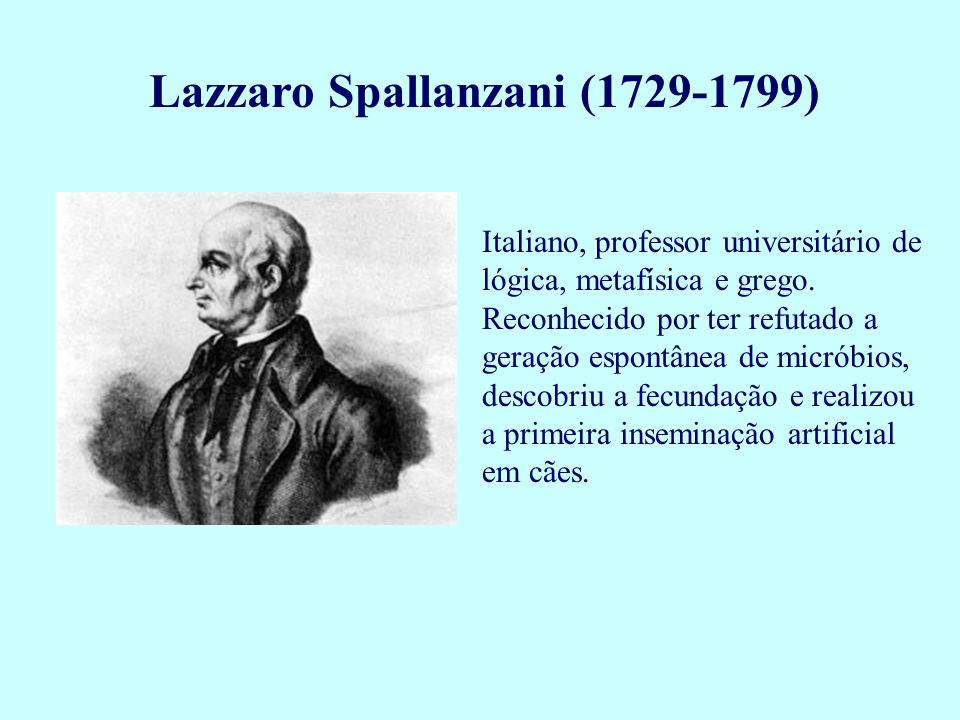 Lazzaro Spallanzani (1729-1799)