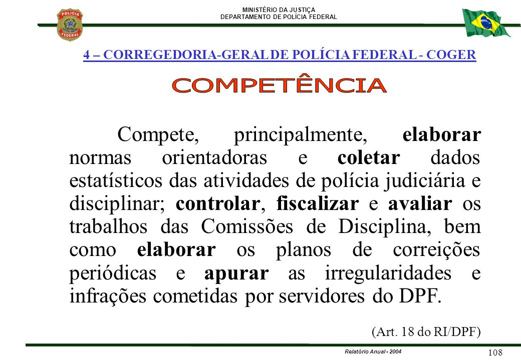 4 – CORREGEDORIA-GERAL DE POLÍCIA FEDERAL - COGER