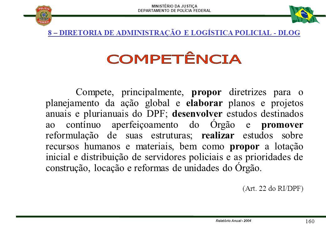 8 – DIRETORIA DE ADMINISTRAÇÃO E LOGÍSTICA POLICIAL - DLOG