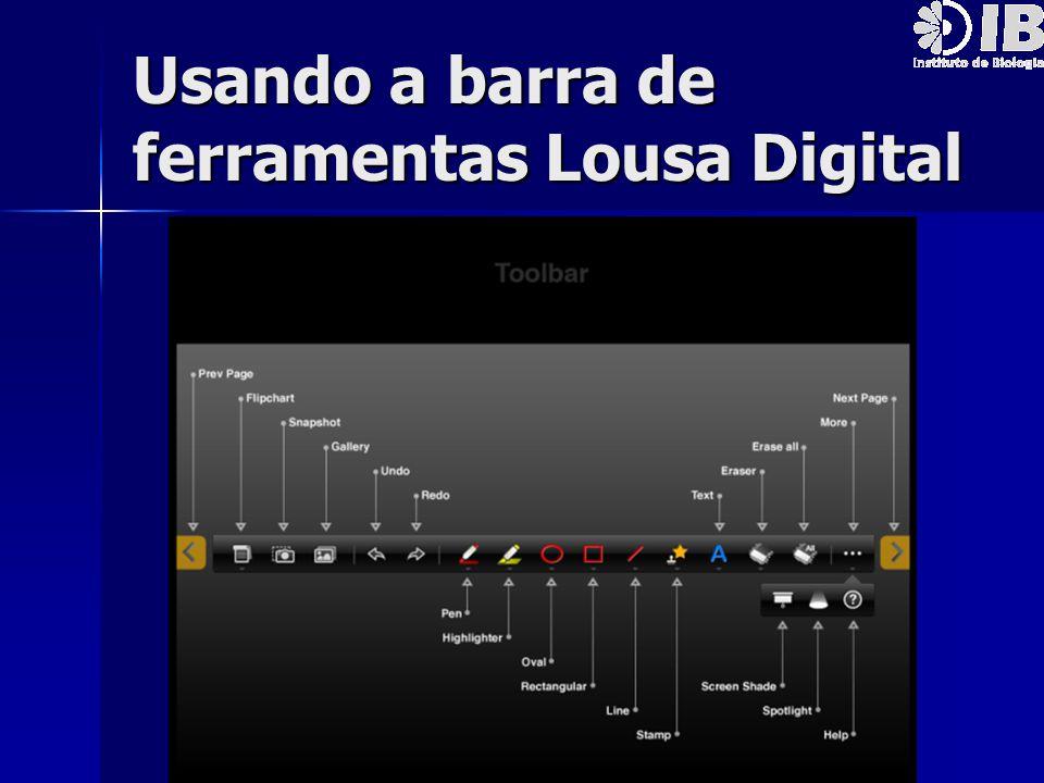 Usando a barra de ferramentas Lousa Digital