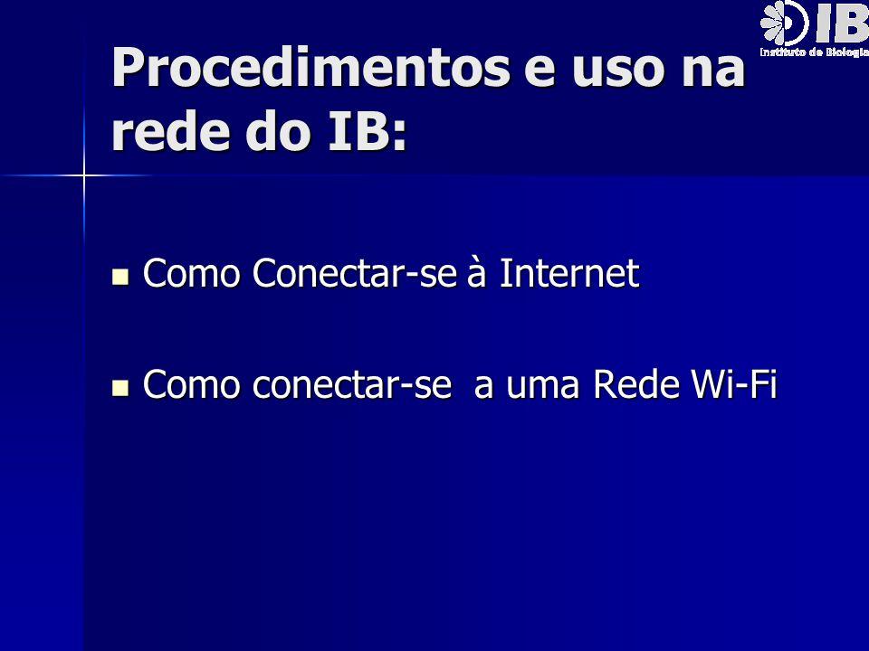 Procedimentos e uso na rede do IB:
