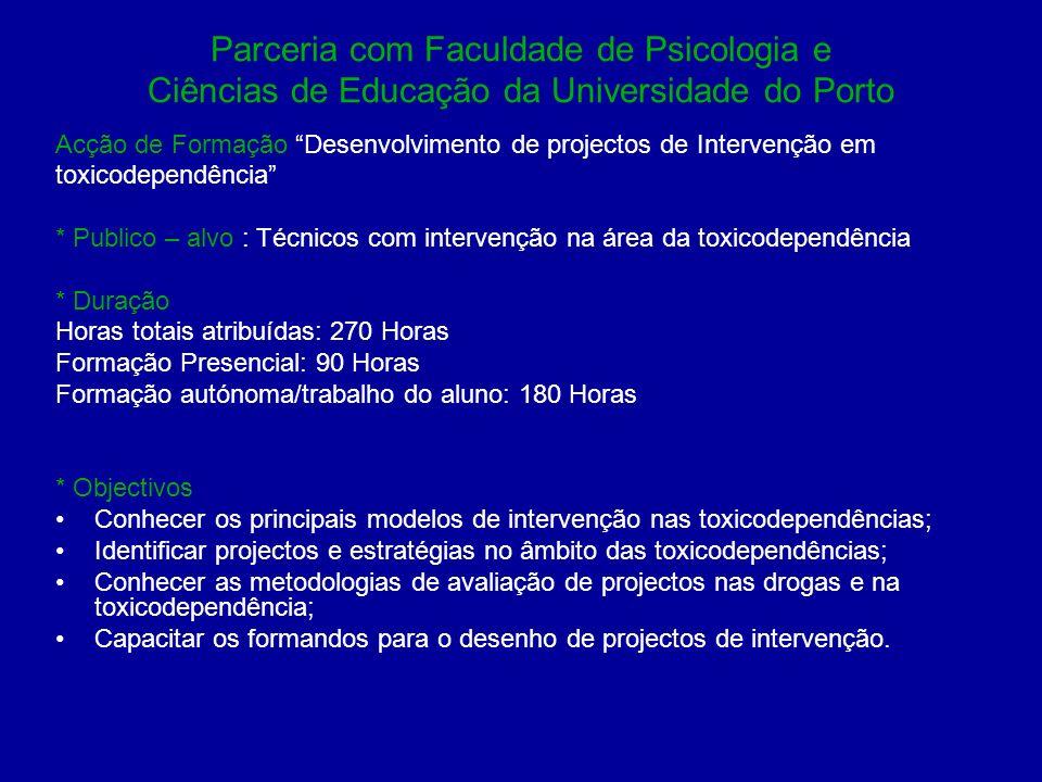 Parceria com Faculdade de Psicologia e Ciências de Educação da Universidade do Porto