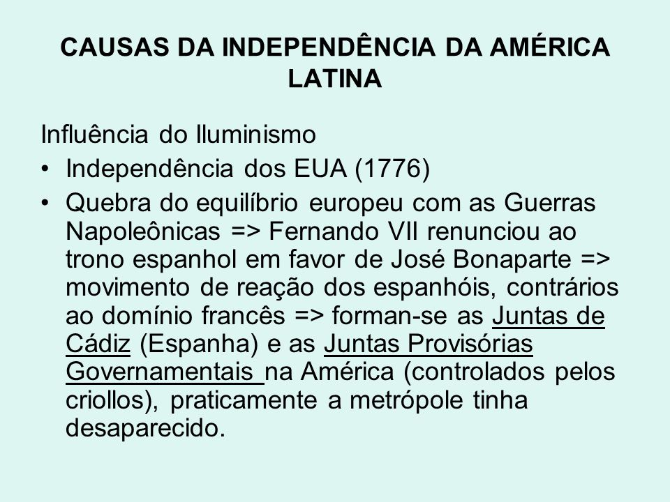 CAUSAS DA INDEPENDÊNCIA DA AMÉRICA LATINA