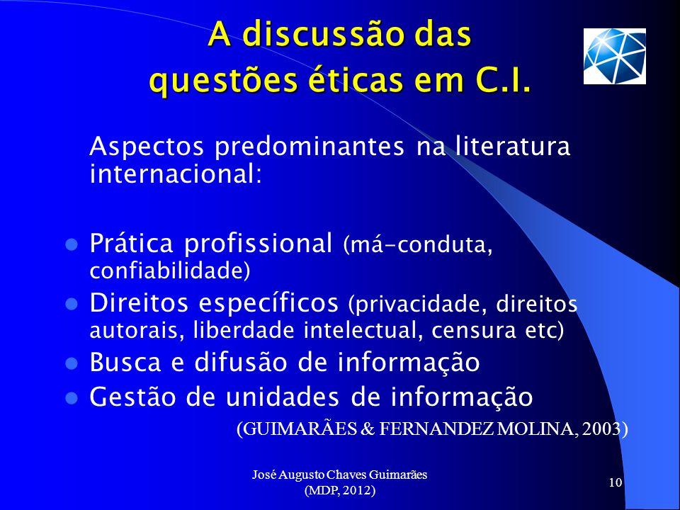 A discussão das questões éticas em C.I.