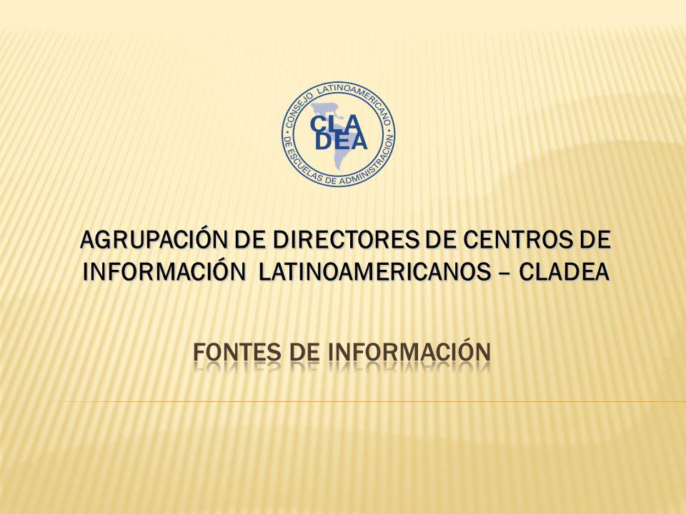 AGRUPACIÓN DE DIRECTORES DE CENTROS DE INFORMACIÓN LATINOAMERICANOS – CLADEA