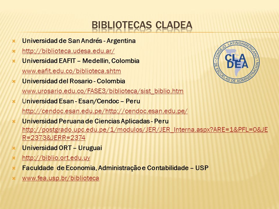 BIBLIOTECAS CLADEA Universidad de San Andrés - Argentina