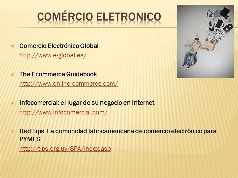 COMÉRCIO ELETRONICO Comercio Electrónico Global