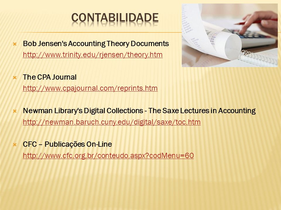 CONTABILIDADE Bob Jensen s Accounting Theory Documents