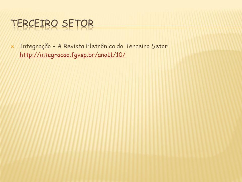 TERCEIRO SETOR Integração – A Revista Eletrônica do Terceiro Setor
