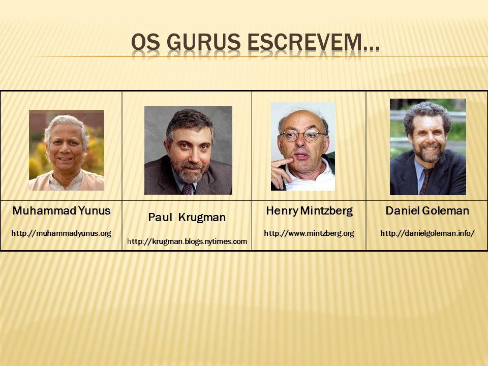 OS GURUS ESCREVEM... Muhammad Yunus http://muhammadyunus.org