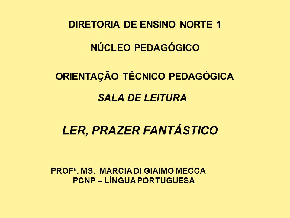 DIRETORIA DE ENSINO NORTE 1 NÚCLEO PEDAGÓGICO