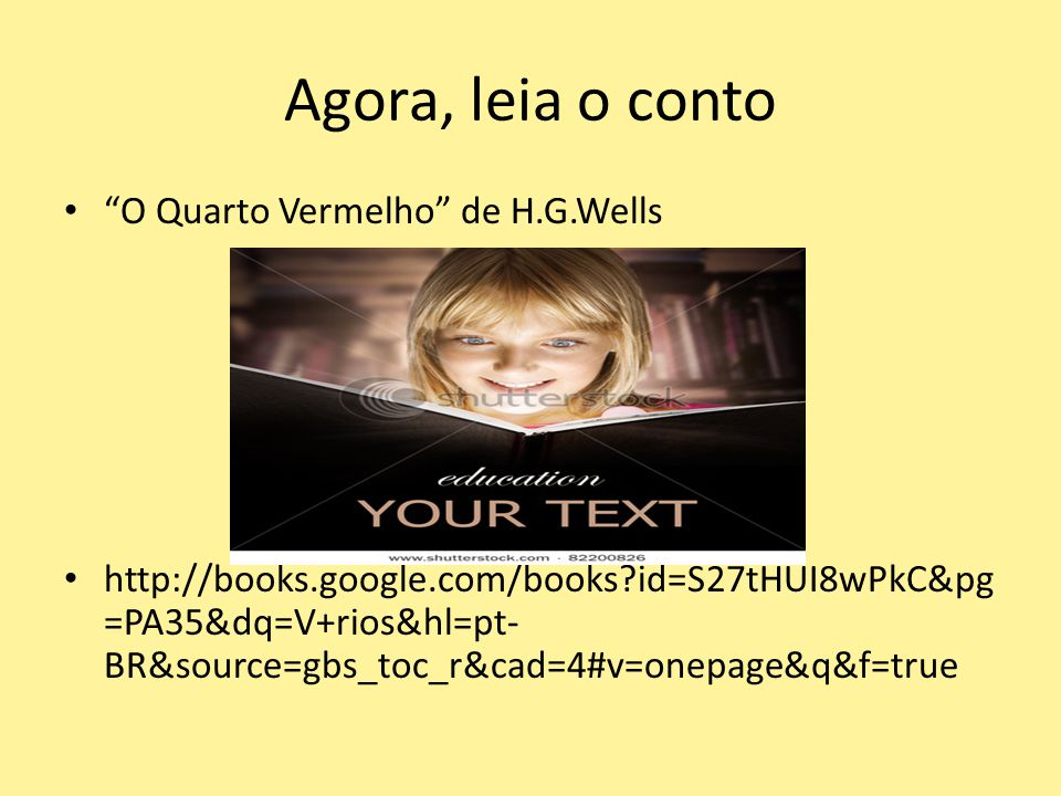 Agora, leia o conto O Quarto Vermelho de H.G.Wells