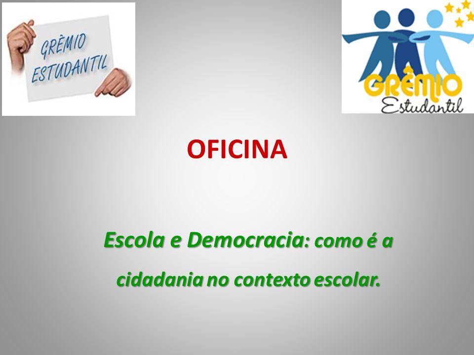 Escola e Democracia: como é a cidadania no contexto escolar.