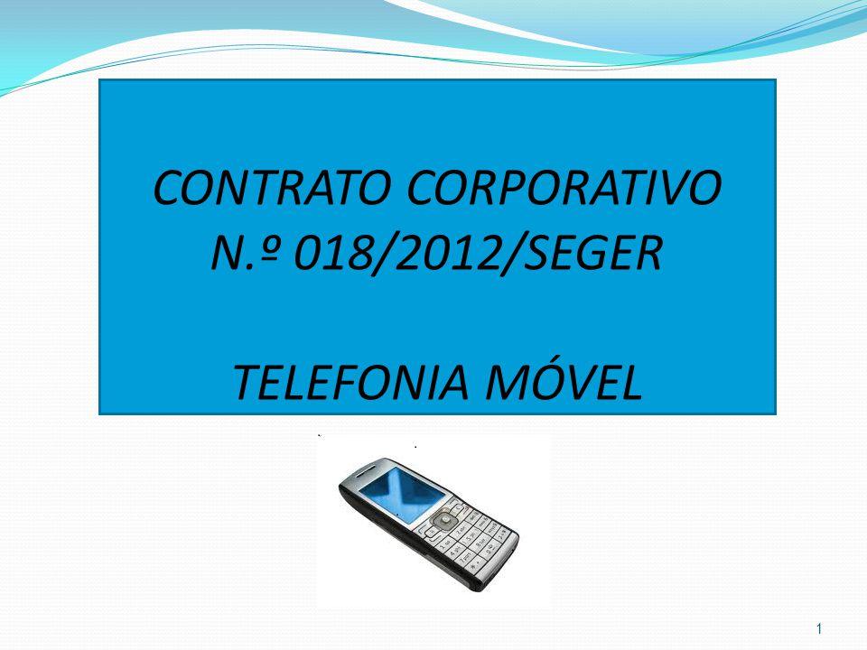 CONTRATO CORPORATIVO N.º 018/2012/SEGER TELEFONIA MÓVEL