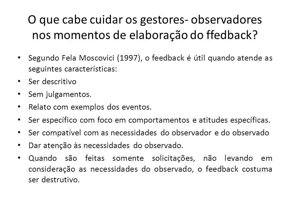 O que cabe cuidar os gestores- observadores nos momentos de elaboração do ffedback
