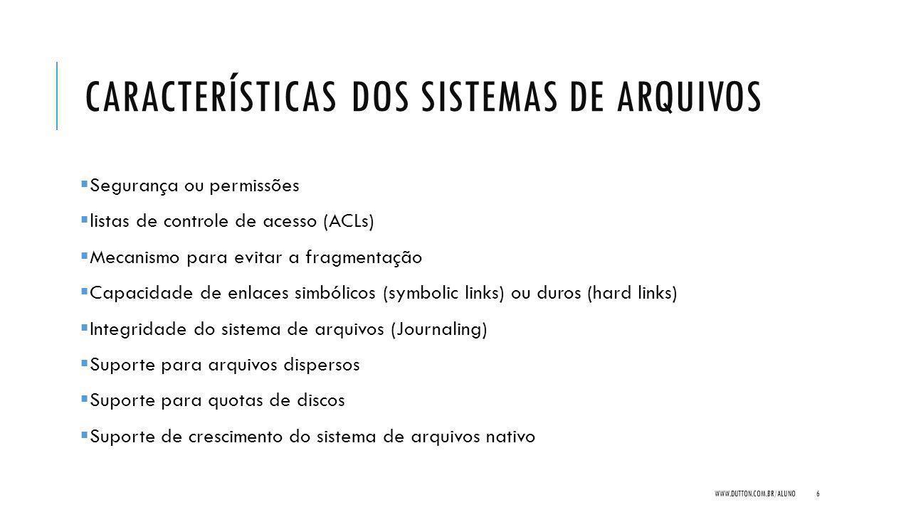 Características dos sistemas de arquivos