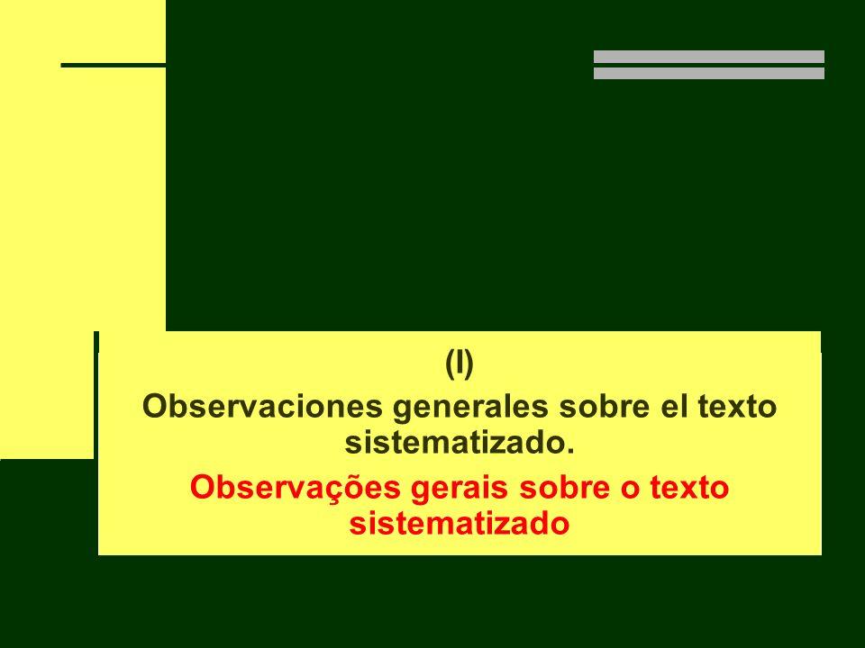 Observaciones generales sobre el texto sistematizado.