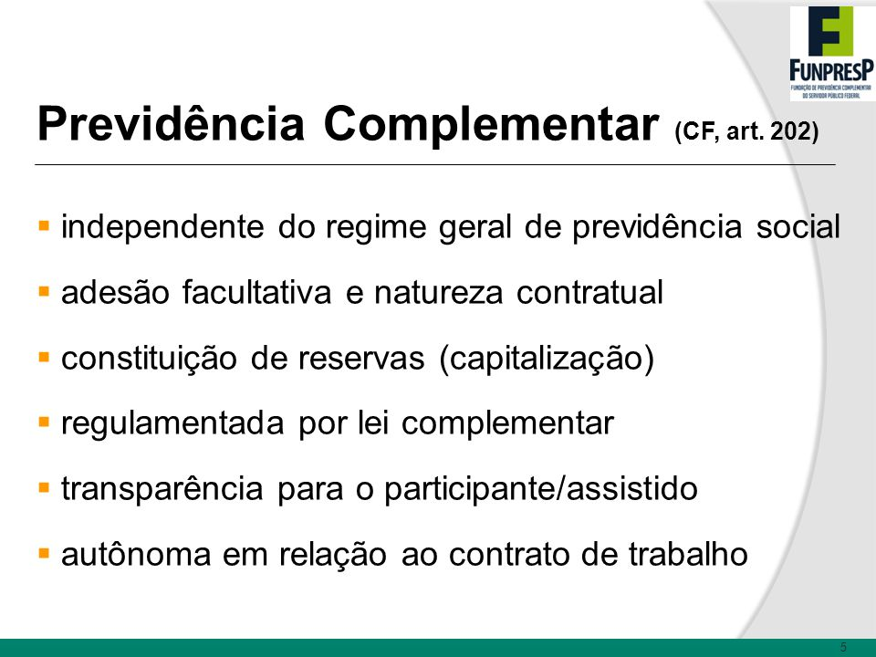Previdência Complementar (CF, art. 202)