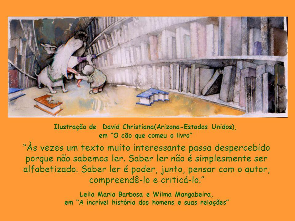 Ilustração de David Christiana(Arizona-Estados Unidos), em O cão que comeu o livro