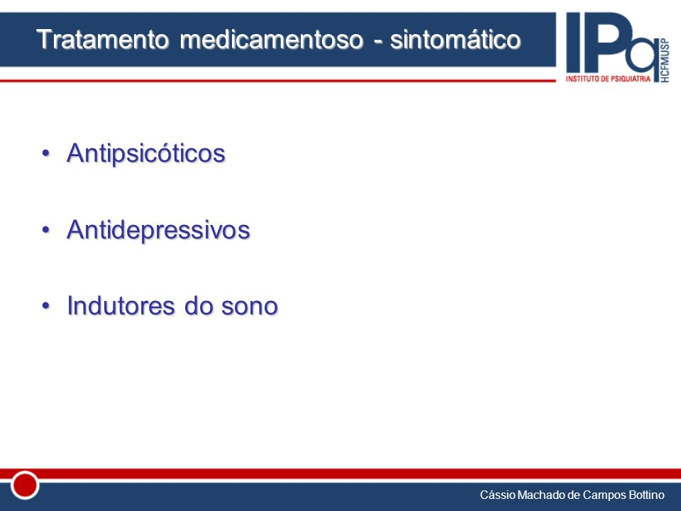 Tratamento medicamentoso - sintomático