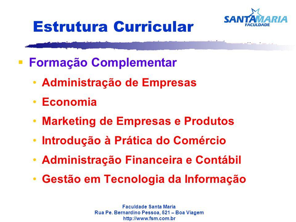 Estrutura Curricular Formação Complementar Administração de Empresas