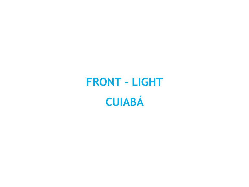 FRONT - LIGHT CUIABÁ