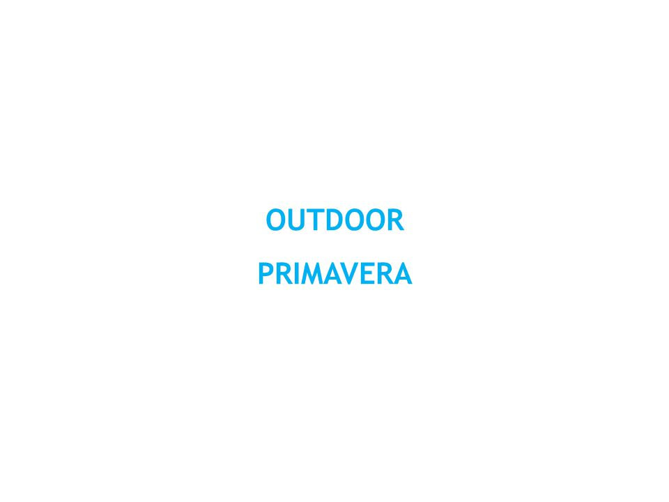 OUTDOOR PRIMAVERA