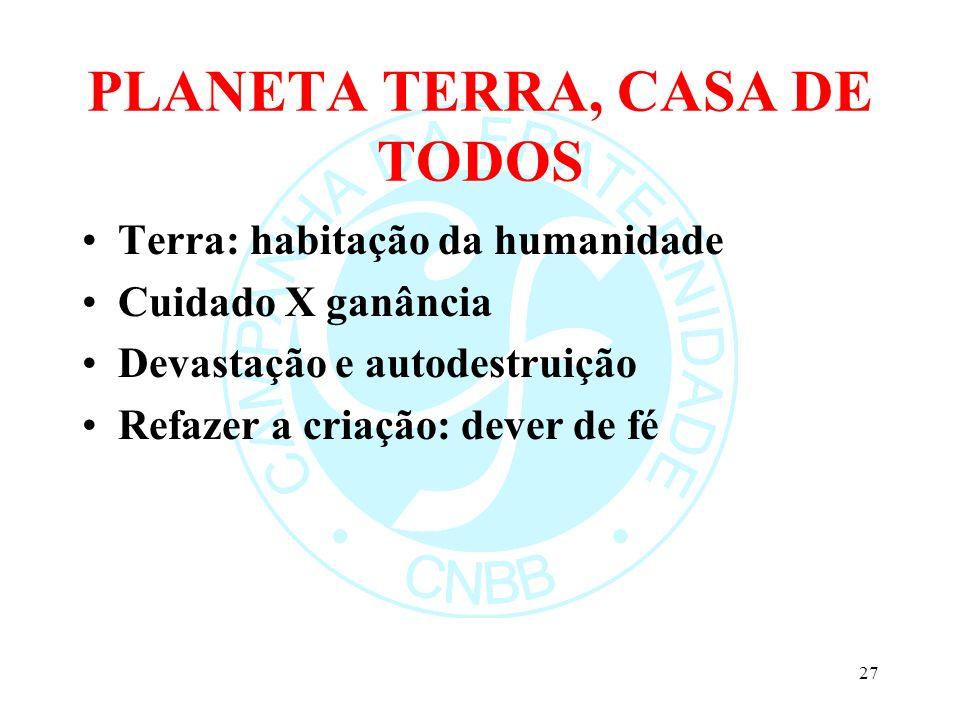 PLANETA TERRA, CASA DE TODOS
