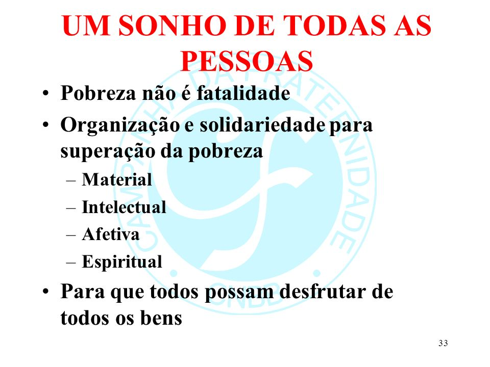 UM SONHO DE TODAS AS PESSOAS