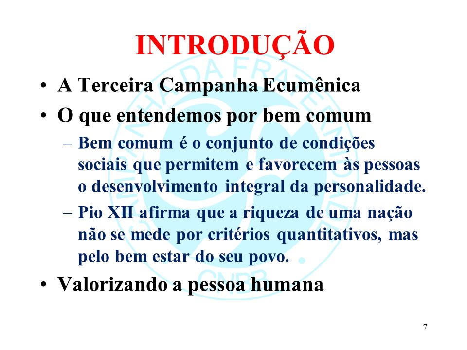 INTRODUÇÃO A Terceira Campanha Ecumênica