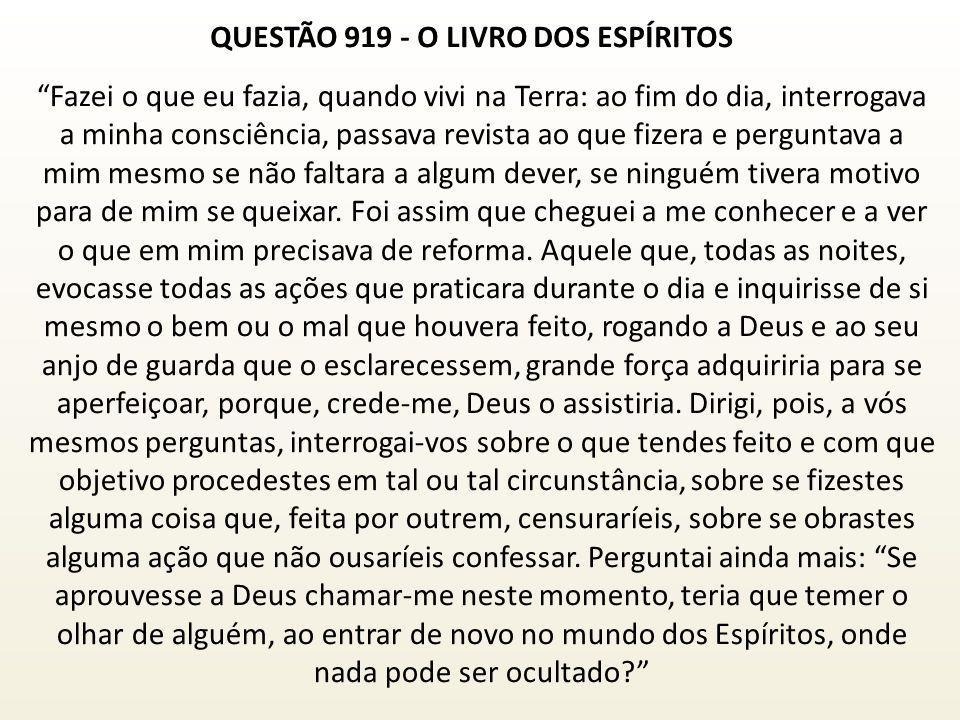 QUESTÃO 919 - O LIVRO DOS ESPÍRITOS